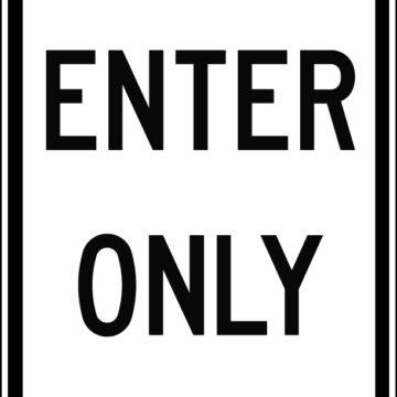 Enter Only Sign